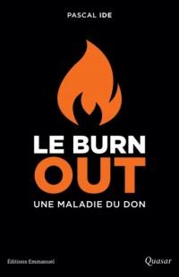 Le Burn-out, une maladie du don [livre]