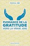 (Français) Six conseils pour entrer dans la gratitude