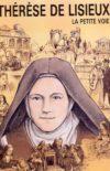 (Français) Sainte Thérèse de l'Enfant-Jésus, c'est le « dogme vécu »