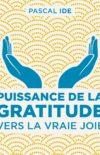 Puissance de la gratitude : notes complémentaires aux chapitres 16 à 18