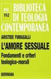 L'amore sessuale. Fondamenti e criteri teologico-morali (recension)